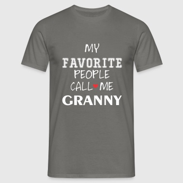 Granny - My Favorite People Call Me Granny - Men's T-Shirt
