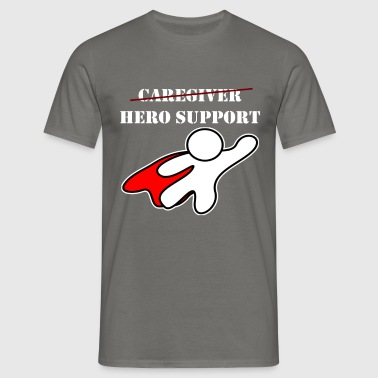 Caregiver - Caregiver. Hero support - Men's T-Shirt