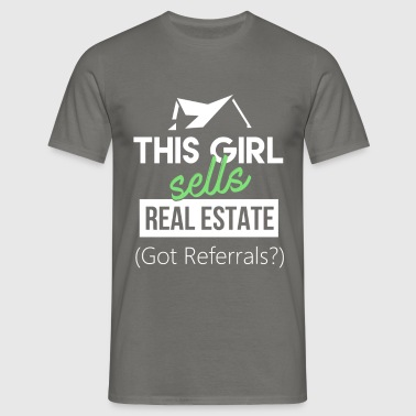 Real Estate Agent - This girl sells Real Estate - Men's T-Shirt