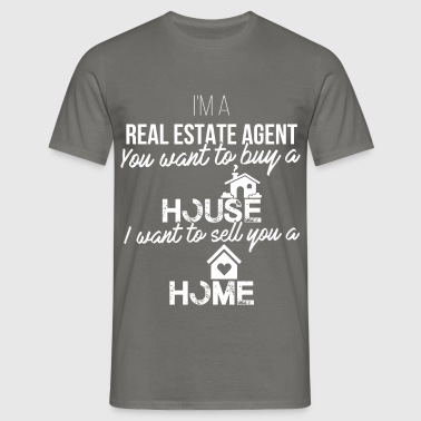 Real Estate Agent - I'm a real estate agent - Men's T-Shirt