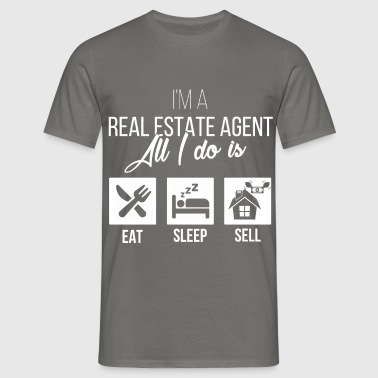 Real Estate Agent - I'm a real estate agent. - Men's T-Shirt