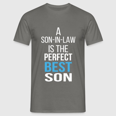 Son-In-Law - A son-in-law is the perfect best son. - Men's T-Shirt