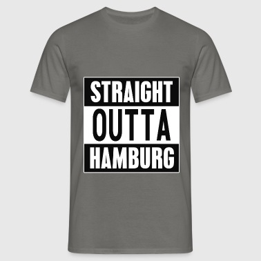Straight outta Hamburg - Mannen T-shirt