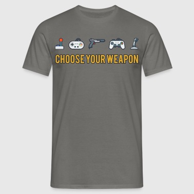 Choose Your Weapon 2 - Men's T-Shirt