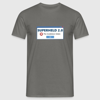 Superhero 2.0 - Installation failed (V1DE) - Men's T-Shirt
