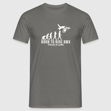bmx evolution born to ride bmx forced to - Men's T-Shirt