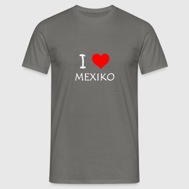 I Love Mexico - Herre-T-shirt
