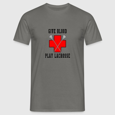 Lacrosse Give Blood Play Lacrosse - Men's T-Shirt