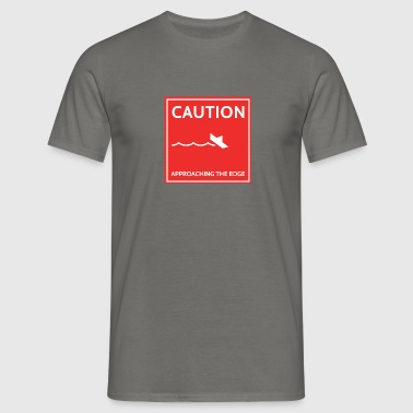 caution - Mannen T-shirt