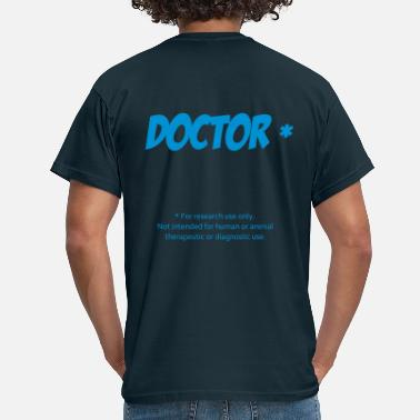 Thèse Doctor - T-shirt Homme