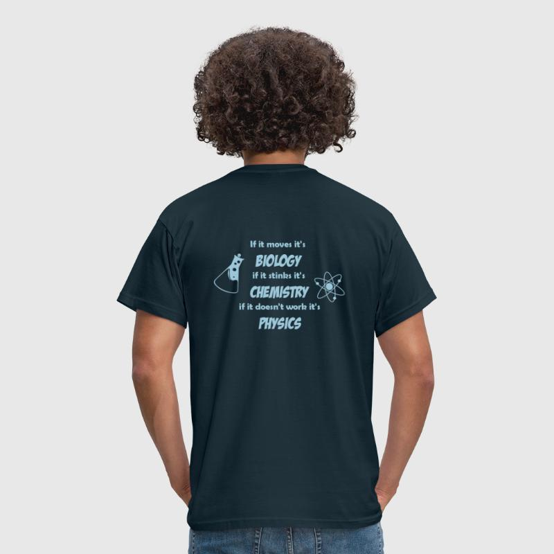 Biology, Chemistry and Physics - Men's T-Shirt