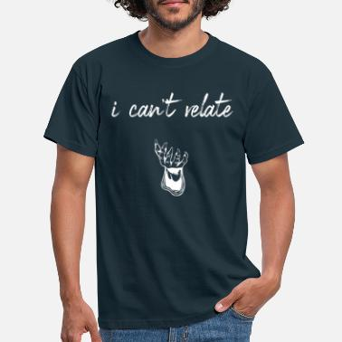 Relation can not relate - Men's T-Shirt