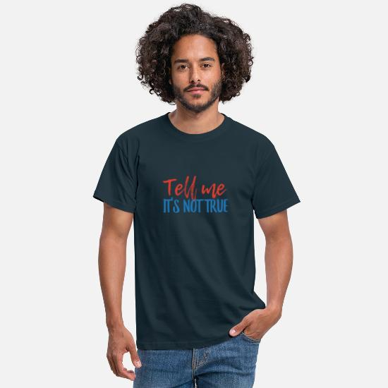 Liverpool T-Shirts - Tell Me It's Not True - Blood Brothers - Men's T-Shirt navy