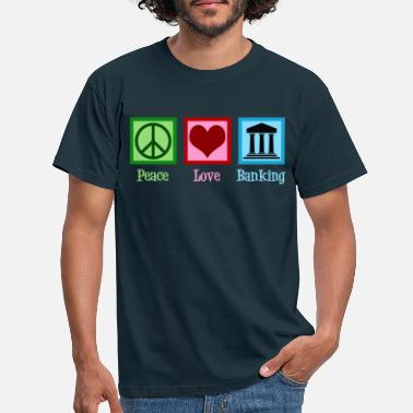 Banking Peace Love Banking - T-shirt herr