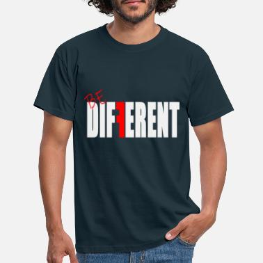 Difference be different - be different - Men's T-Shirt