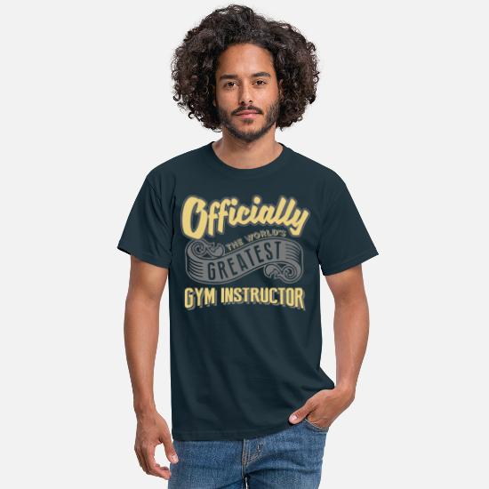 Gym T-Shirts - Officially the worlds greatest gym instr - Men's T-Shirt navy