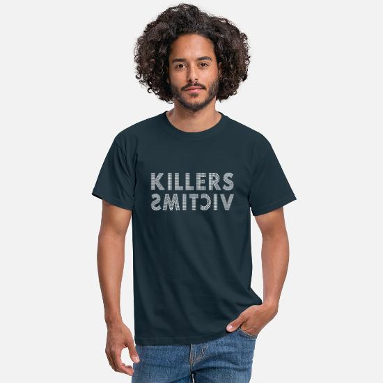 Victim T-Shirts - killers victims t shirt - Men's T-Shirt navy