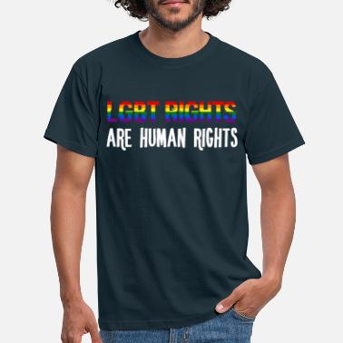 Rights Human rights - LGBT rights are human rights - Men's T-Shirt