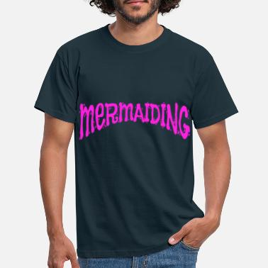 Trendsport Trendsport Mermaid Mermaiding Gift - Men's T-Shirt