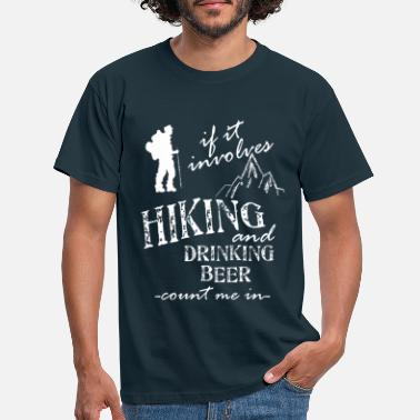 Hiking Hiking And Beer - Men's T-Shirt
