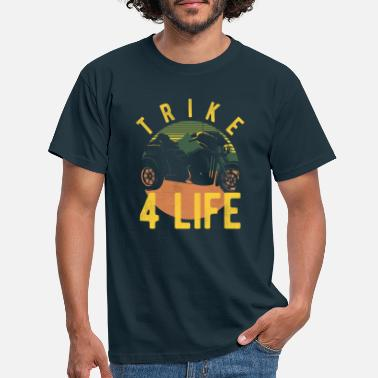 Tricycle Trike for life - Men's T-Shirt