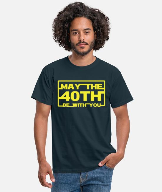 May T-Shirts - May the 40th be with you - Men's T-Shirt navy