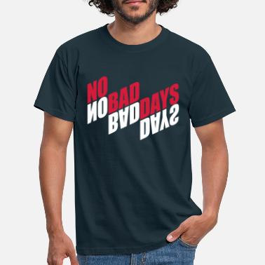 Shade No Bad Days Mirrored Red Shadow Reflection Mot - Men's T-Shirt