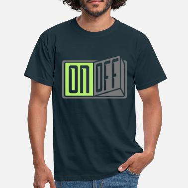 Switch Off switch on off switch button off - Men's T-Shirt