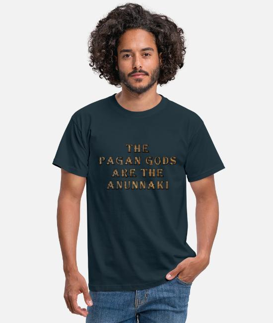 Space Travel T-Shirts - The Pagan Gods are The Anunnaki - Men's T-Shirt navy