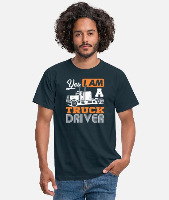 Pilot T-Shirts - Yes I Am A Truck Driver Semi Truck - Men's T-Shirt navy