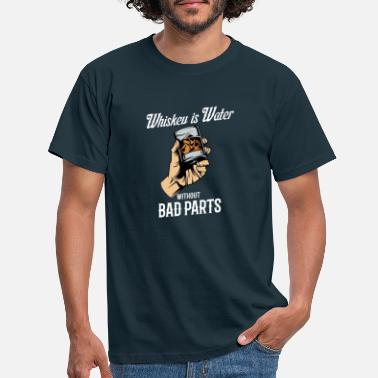Scotch Whiskey is water without the bad parts - Männer T-Shirt
