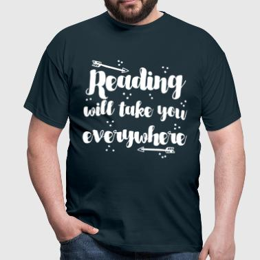 reading will take you everywhere with arrow - Men's T-Shirt