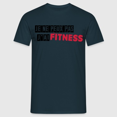 j'ai fitness - T-shirt Homme