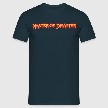 Disaster Master - Mannen T-shirt