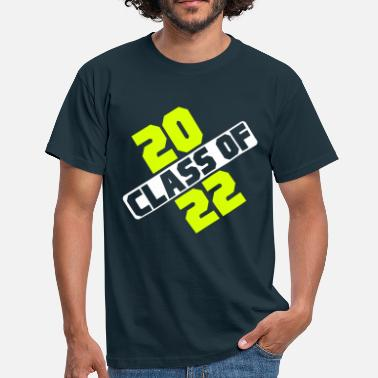 2022 CLASS OF 2022 - Men's T-Shirt