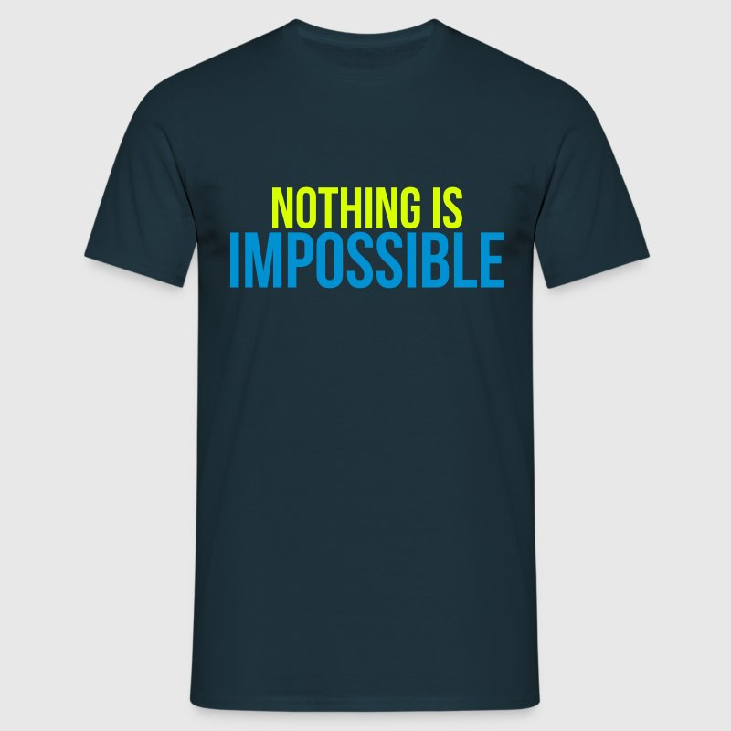 nothing is impossible - Maglietta da uomo
