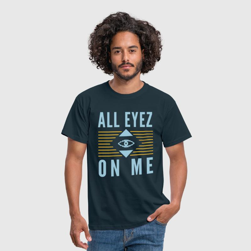 All Eyez on Me 2Pac - Mannen T-shirt