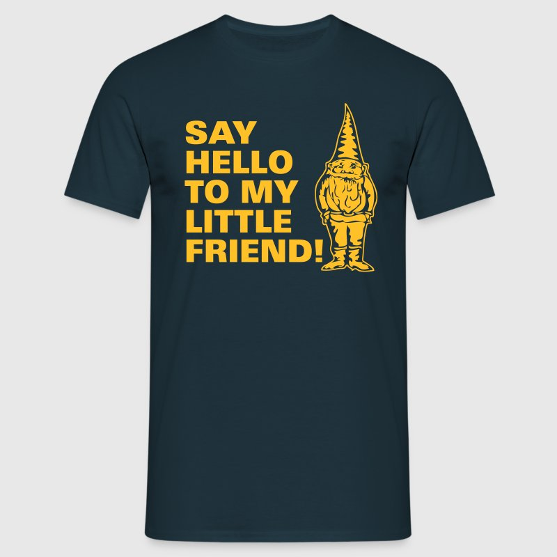Say Hello to my little friend - Mannen T-shirt
