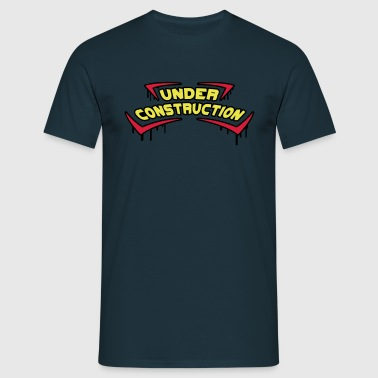 Under Construction - Camiseta hombre