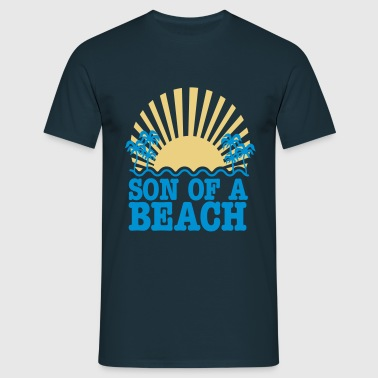 son of a beach - Männer T-Shirt