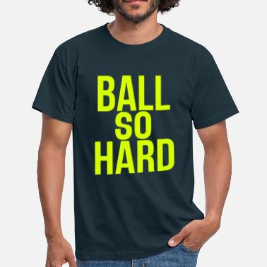 Jay Z ball so hard - Camiseta hombre