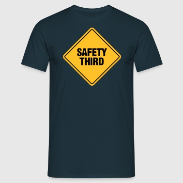 SAFETY THIRD - Men's T-Shirt
