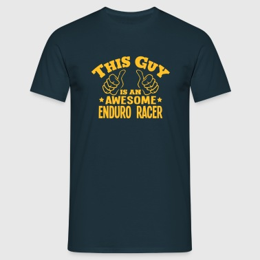 this guy is an awesome enduro racer - Men's T-Shirt