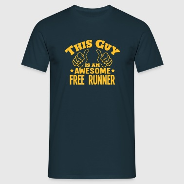 this guy is an awesome free runner - Men's T-Shirt