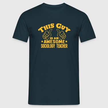 this guy is an awesome sociology teacher - Men's T-Shirt