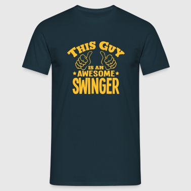 this guy is an awesome swinger - Men's T-Shirt
