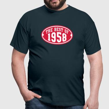 THE BEST OF 1958 2C Birthday Anniversaire Geburtstag - Männer T-Shirt