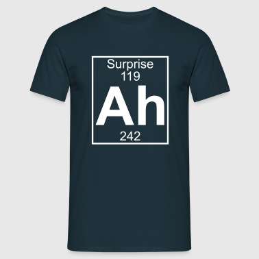 Ah - the Element of Surprise - Mannen T-shirt