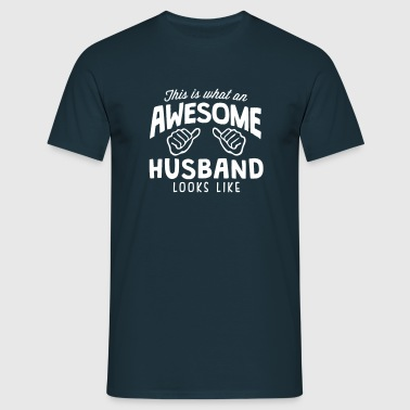 awesome husband looks like - Men's T-Shirt