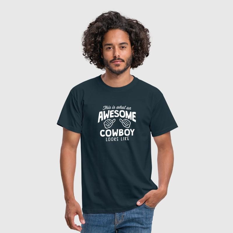 awesome cowboy looks like - Men's T-Shirt